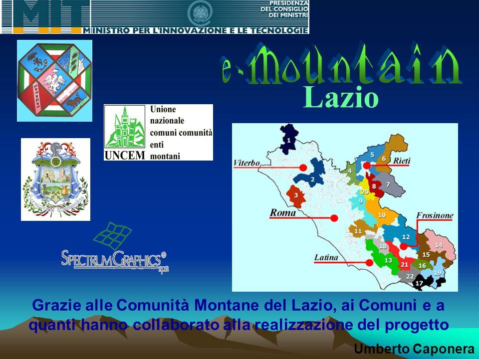 Lazio Grazie alle Comunità Montane del Lazio, ai Comuni e a quanti hanno collaborato alla realizzazione del progetto Umberto Caponera