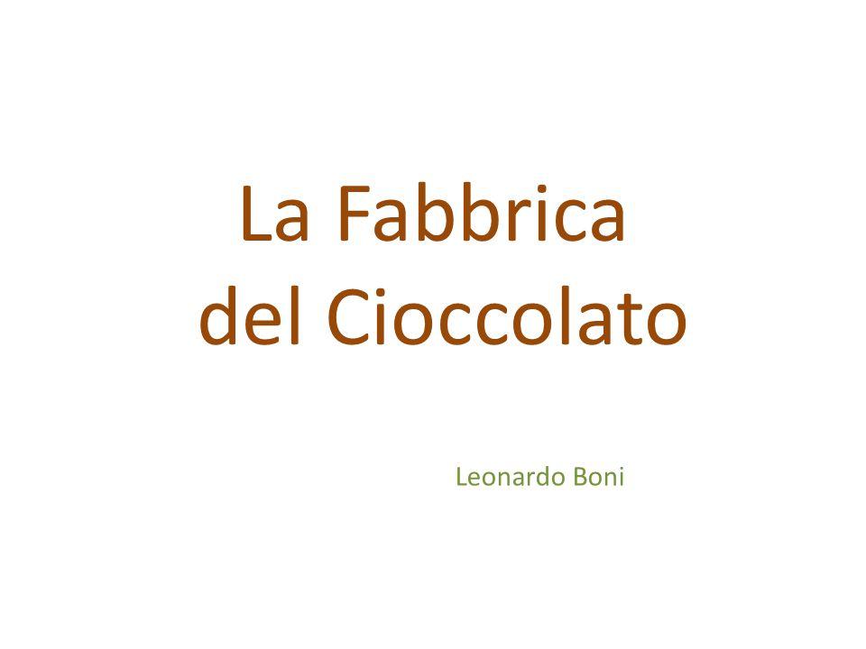 La Fabbrica del Cioccolato Leonardo Boni
