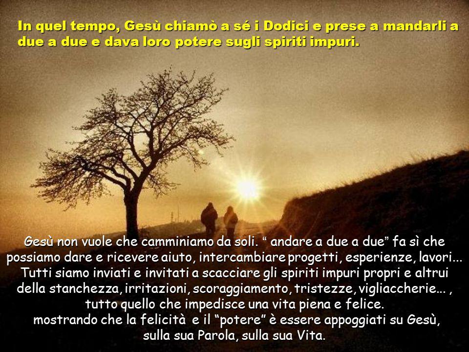 Testo: Marco 6, 7-13. 15 Tempo Ordinario –B- Musica: Jauregui.