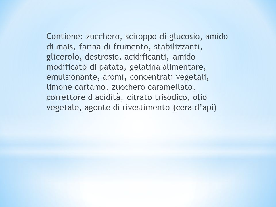Contiene: zucchero, sciroppo di glucosio, amido di mais, farina di frumento, stabilizzanti, glicerolo, destrosio, acidificanti, amido modificato di pa