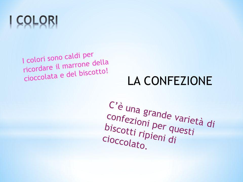 I colori sono caldi per ricordare il marrone della cioccolata e del biscotto.