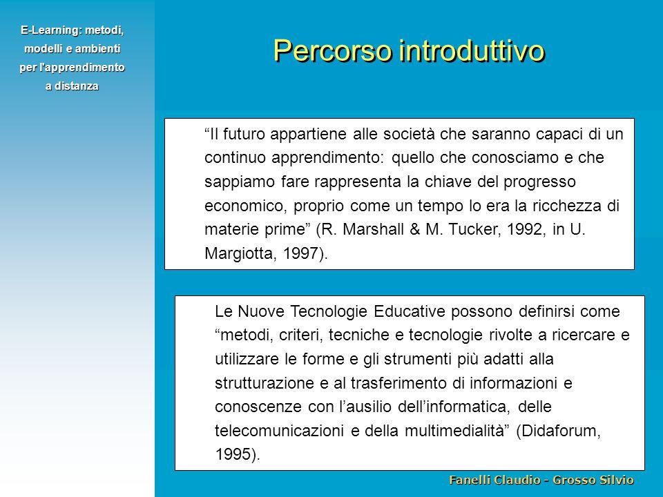 """Fanelli Claudio - Grosso Silvio E-Learning: metodi, modelli e ambienti per l'apprendimento a distanza """"Il futuro appartiene alle società che saranno c"""