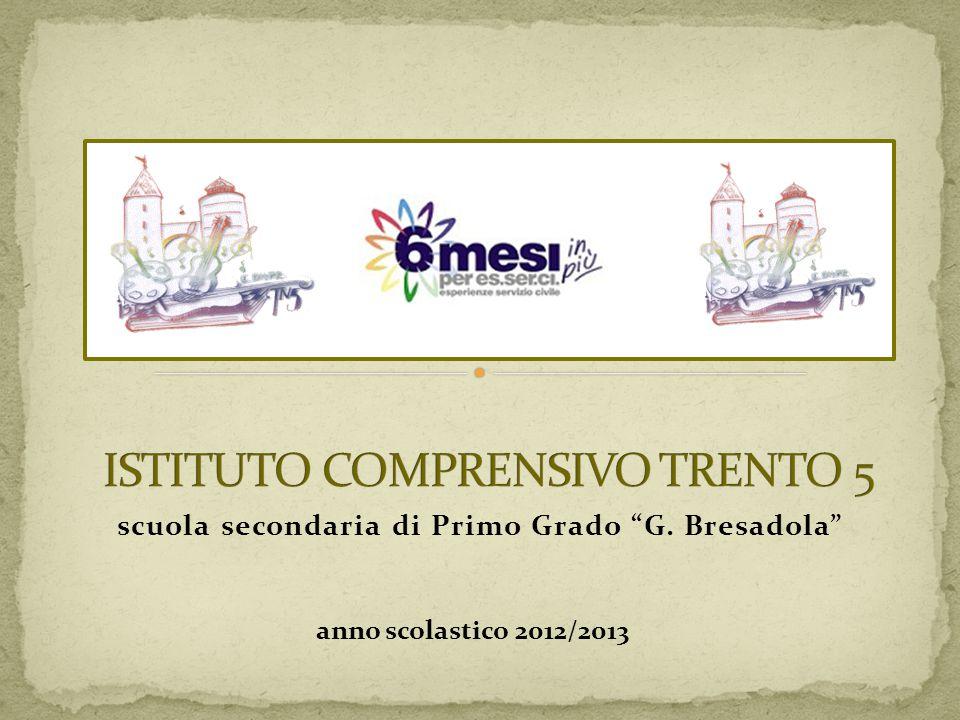 """scuola secondaria di Primo Grado """"G. Bresadola"""" anno scolastico 2012/2013"""