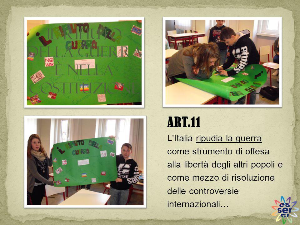 L'Italia ripudia la guerra come strumento di offesa alla libertà degli altri popoli e come mezzo di risoluzione delle controversie internazionali… ART