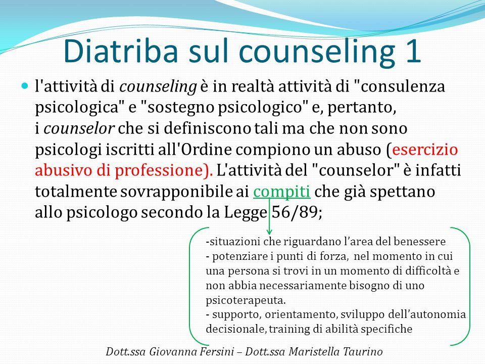 Diatriba sul counseling 1 l'attività di counseling è in realtà attività di