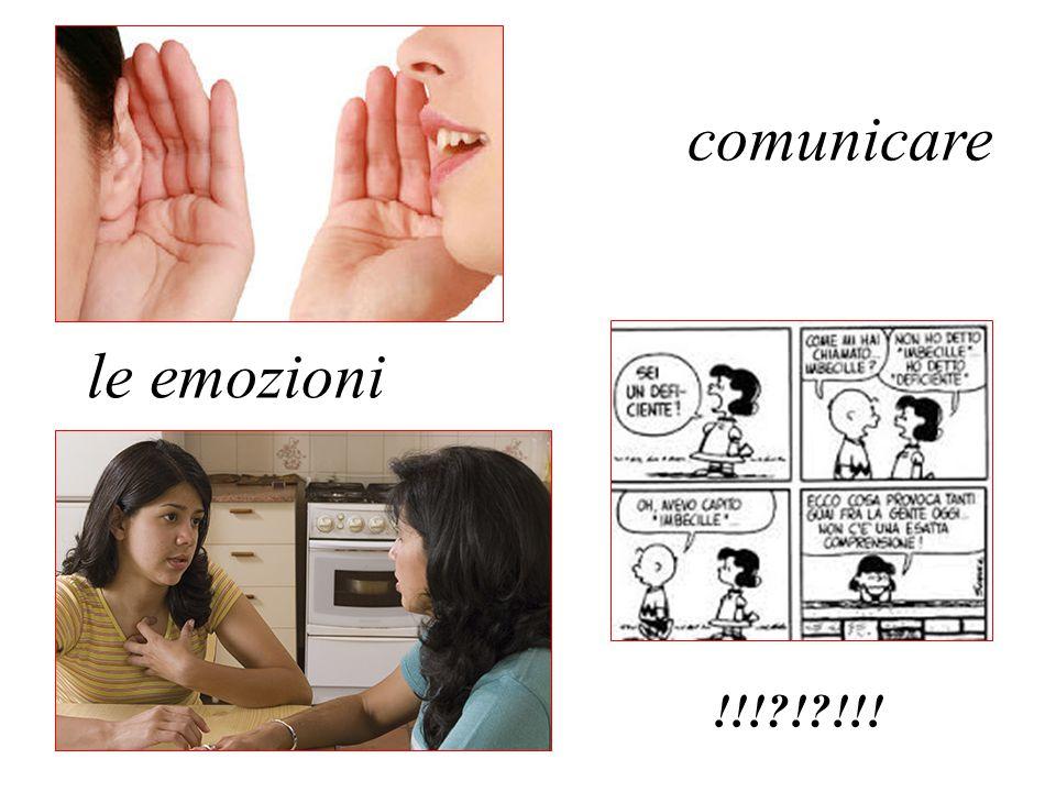 comunicare le emozioni !!!?!?!!!
