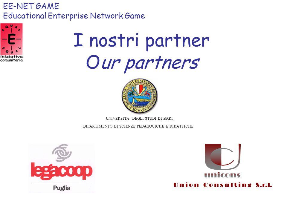 Il nostro obiettivo: Our aim: dare ai soggetti svantaggiati gli strumenti per comprendere le loro mancanze e i loro limiti give underprivileged subjects the means to understand thir lacks and limits EE-NET GAME Educational Enterprise Network Game