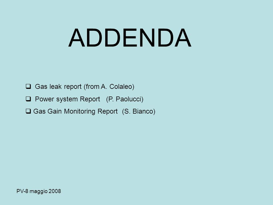 PV-8 maggio 2008 ADDENDA  Gas leak report (from A.