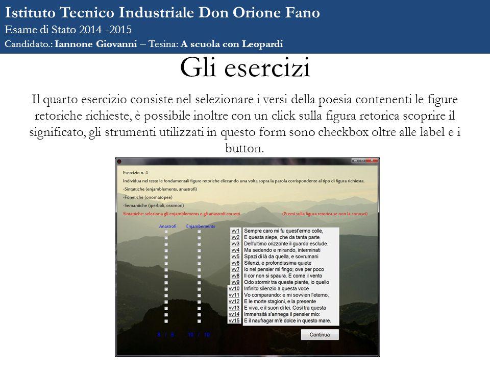 Gli esercizi Istituto Tecnico Industriale Don Orione Fano Esame di Stato 2014 -2015 Candidato.: Iannone Giovanni – Tesina: A scuola con Leopardi Il qu