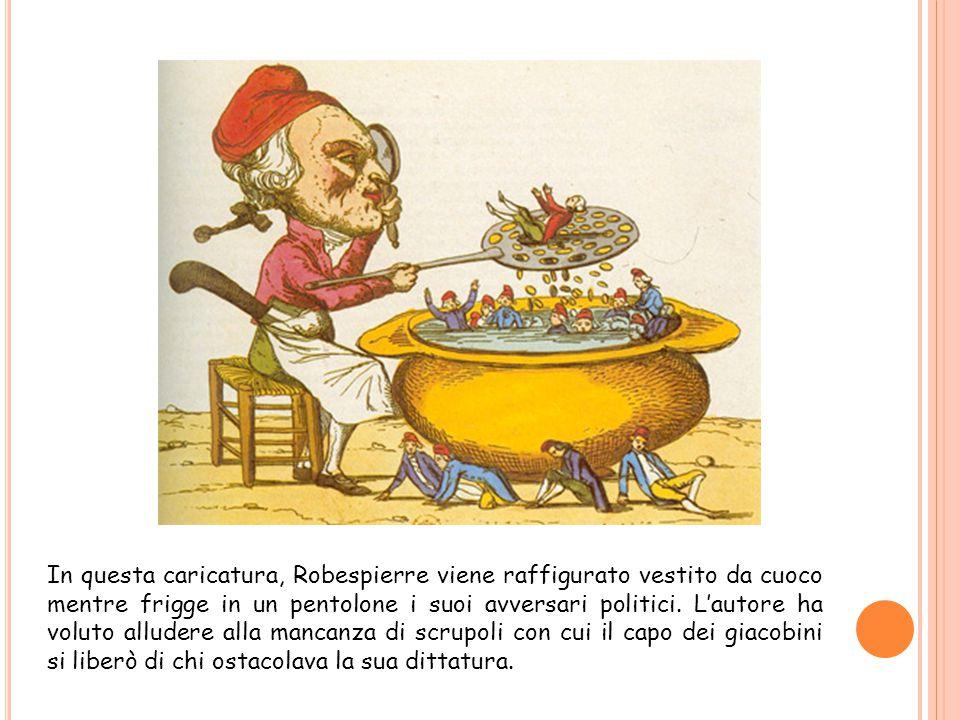 In questa caricatura, Robespierre viene raffigurato vestito da cuoco mentre frigge in un pentolone i suoi avversari politici. L'autore ha voluto allud
