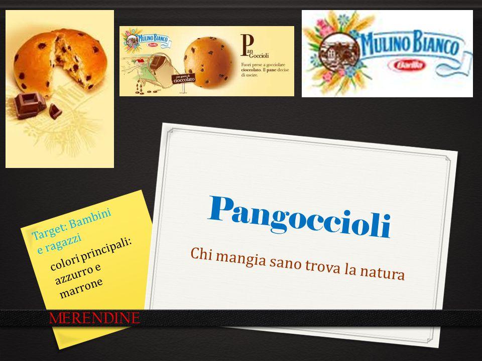 Pangoccioli Chi mangia sano trova la natura MERENDINE Target: Bambini e ragazzi colori principali: azzurro e marrone