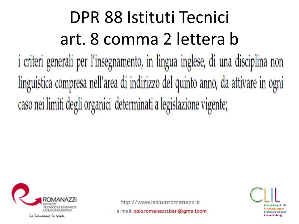 DPR 88 Istituti Tecnici art. 8 comma 2 lettera b