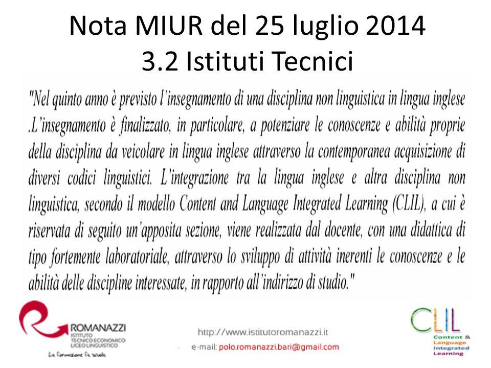 Nota MIUR del 25 luglio 2014 3.2 Istituti Tecnici