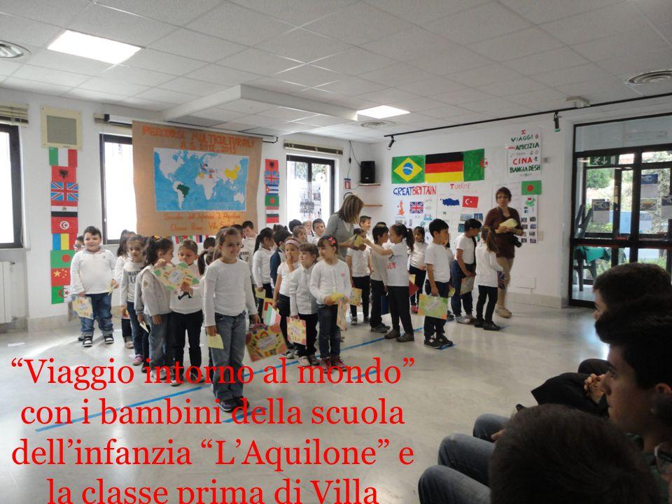 Viaggio intorno al mondo con i bambini della scuola dell'infanzia L'Aquilone e la classe prima di Villa Scarsella
