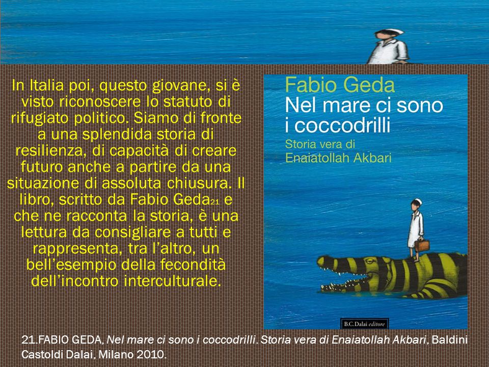 In Italia poi, questo giovane, si è visto riconoscere lo statuto di rifugiato politico. Siamo di fronte a una splendida storia di resilienza, di cap