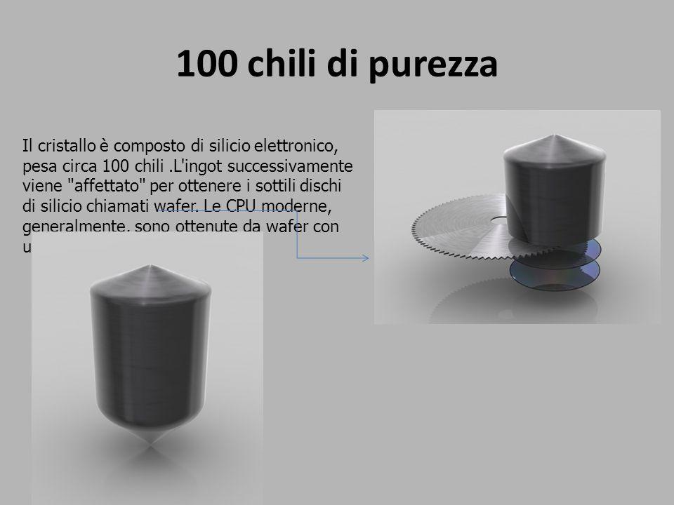 100 chili di purezza Il cristallo è composto di silicio elettronico, pesa circa 100 chili.L'ingot successivamente viene