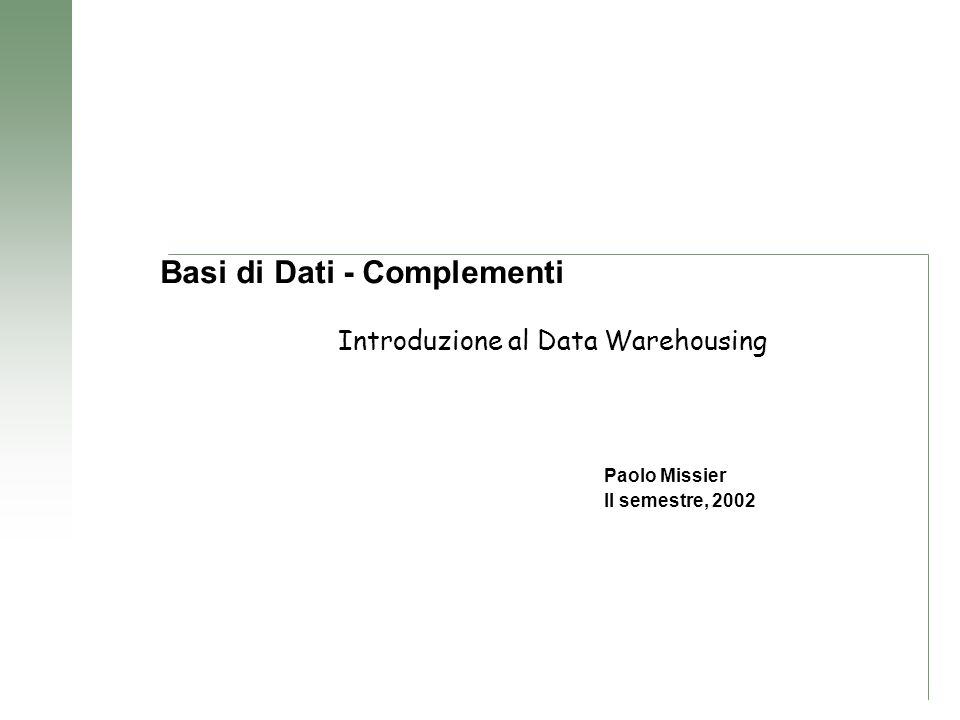 Modelli per Data Warehouse Entity relation data models are a disaster for querying because they cannot be understood by users and they cannot be navigated usefully by DBMS software.