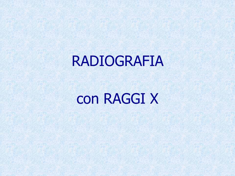 RADIOGRAFIA con RAGGI X