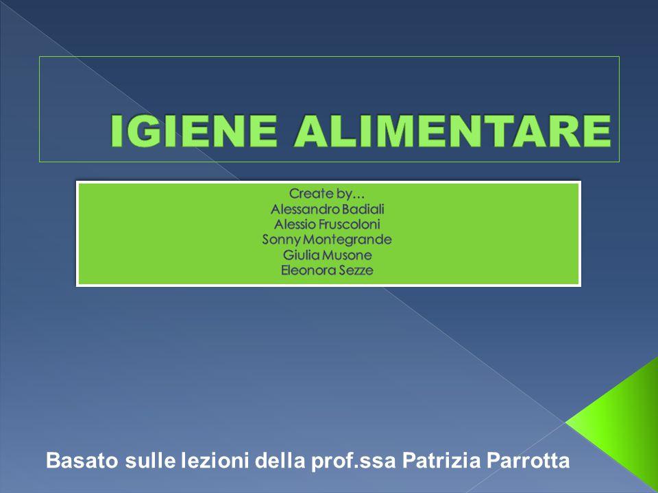Basato sulle lezioni della prof.ssa Patrizia Parrotta