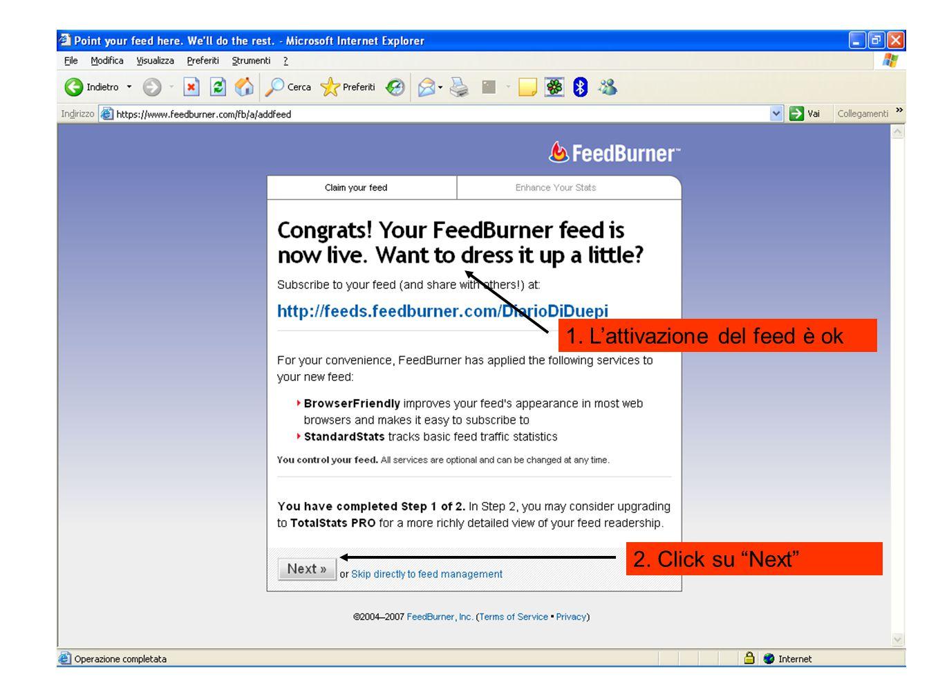 """1. L'attivazione del feed è ok 2. Click su """"Next"""""""