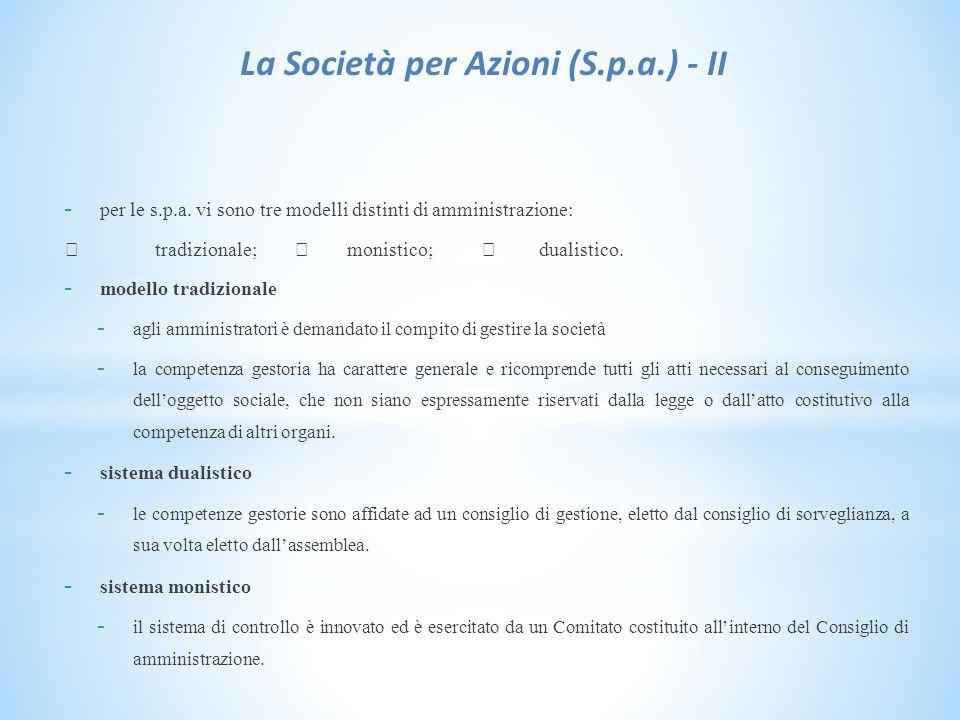 La Società per Azioni (S.p.a.) - II - per le s.p.a.