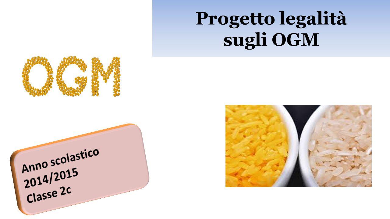 Progetto legalità sugli OGM