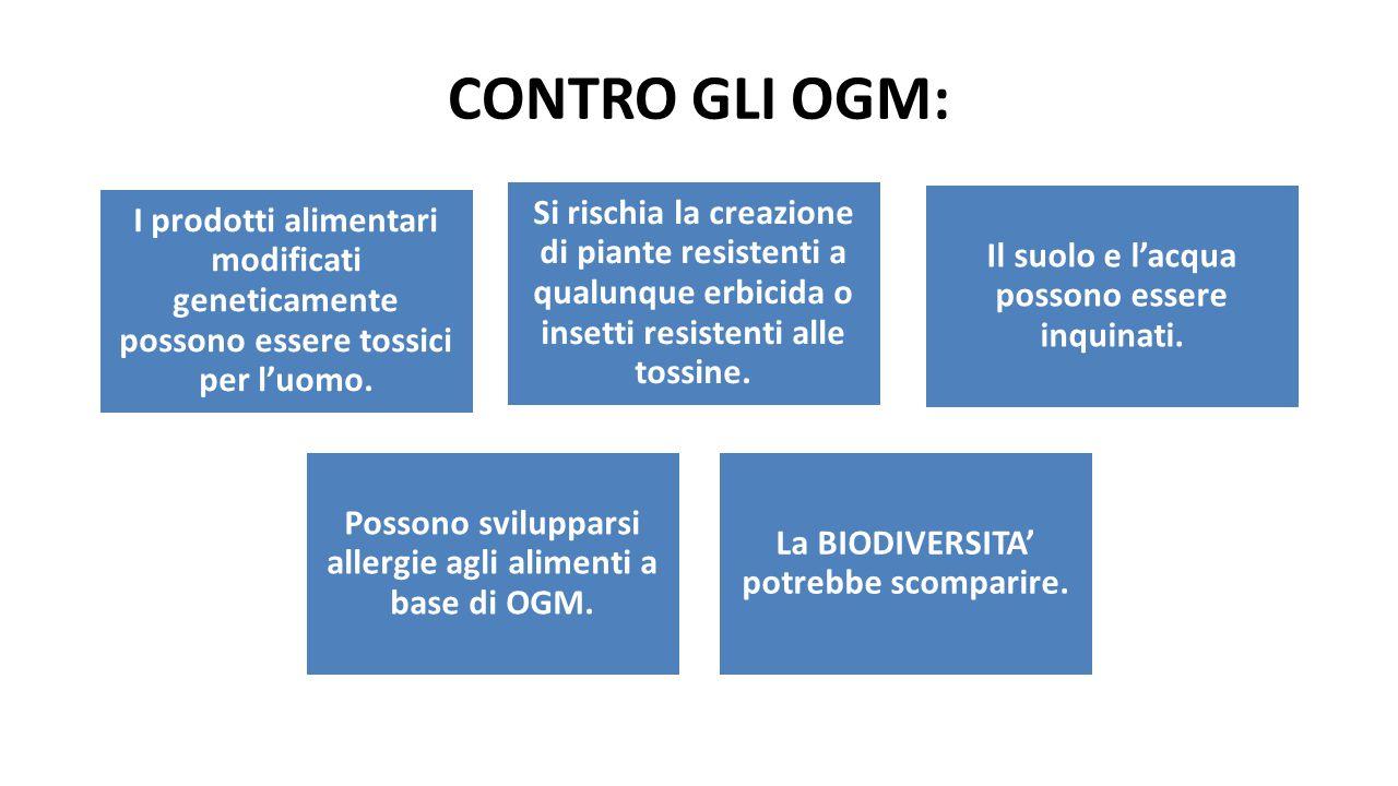 CONTRO GLI OGM: