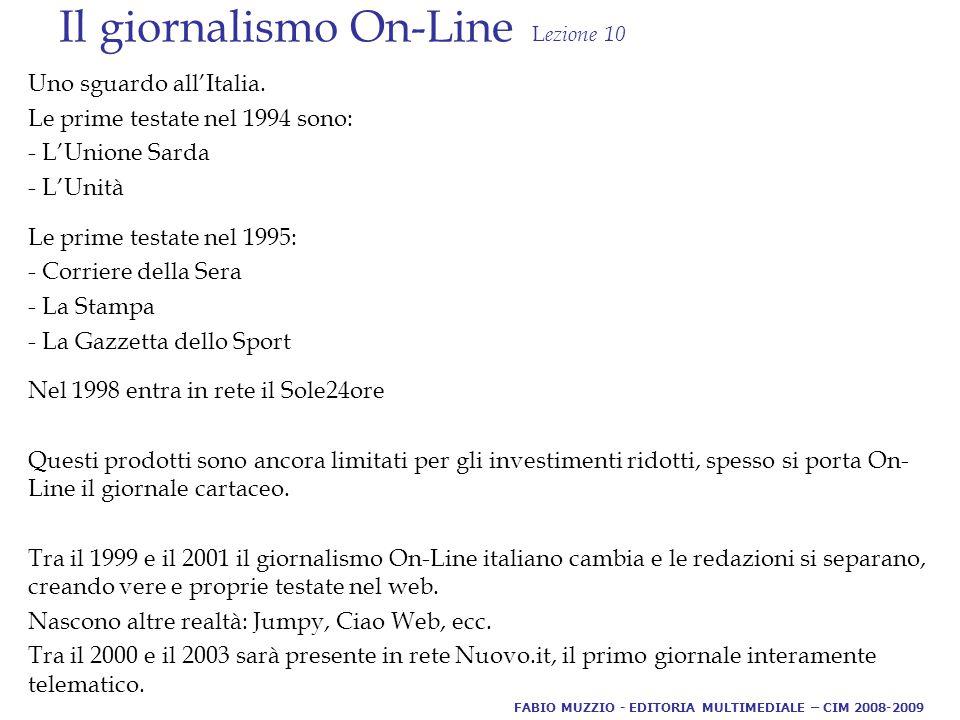 Il giornalismo On-Line L ezione 10 Uno sguardo all'Italia.