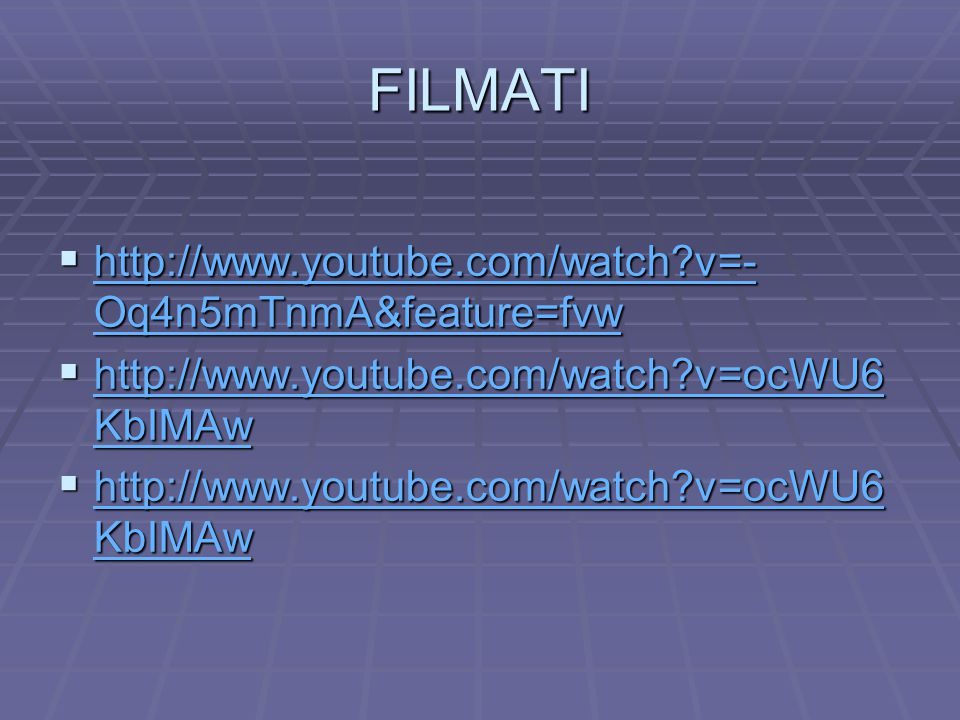 FILMATI  http://www.youtube.com/watch?v=- Oq4n5mTnmA&feature=fvw http://www.youtube.com/watch?v=- Oq4n5mTnmA&feature=fvw http://www.youtube.com/watch