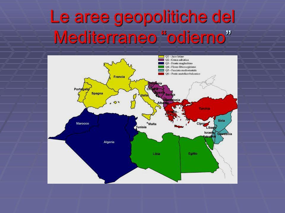 """Le aree geopolitiche del Mediterraneo """"odierno"""""""