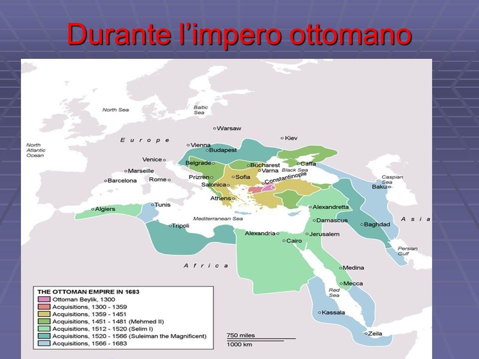 Durante l'impero ottomano