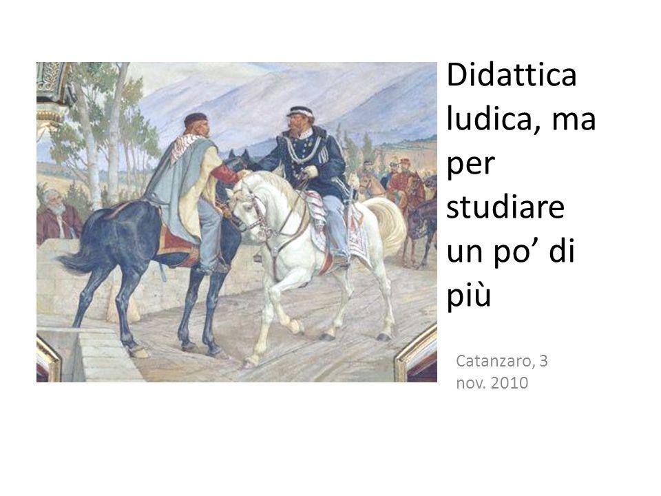 Didattica ludica, ma per studiare un po' di più Catanzaro, 3 nov. 2010