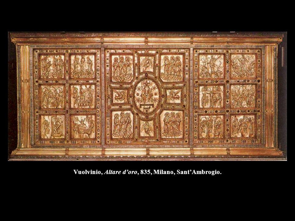 Vuolvinio, Altare d'oro, 835, Milano, Sant'Ambrogio.