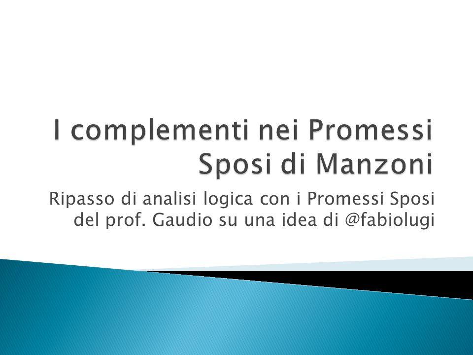 Ripasso di analisi logica con i Promessi Sposi del prof. Gaudio su una idea di @fabiolugi