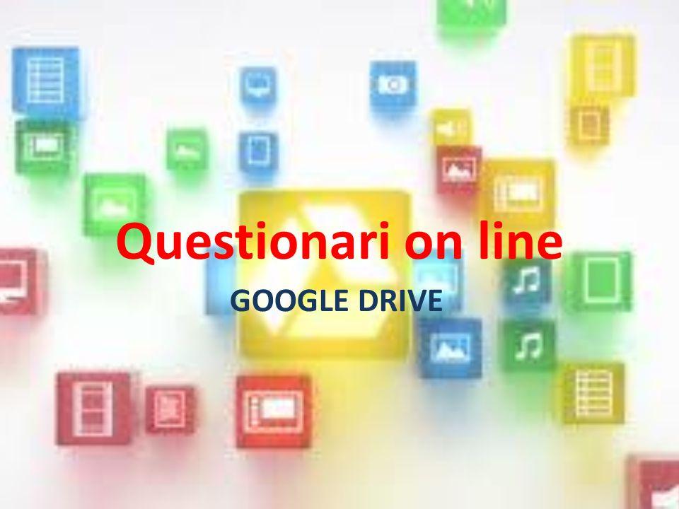 Il servizio di cloud di Google Drive permette di realizzare questionari on line.