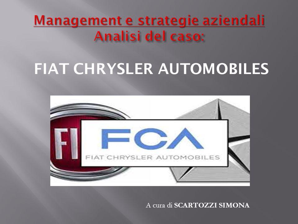 FIAT CHRYSLER AUTOMOBILES A cura di SCARTOZZI SIMONA