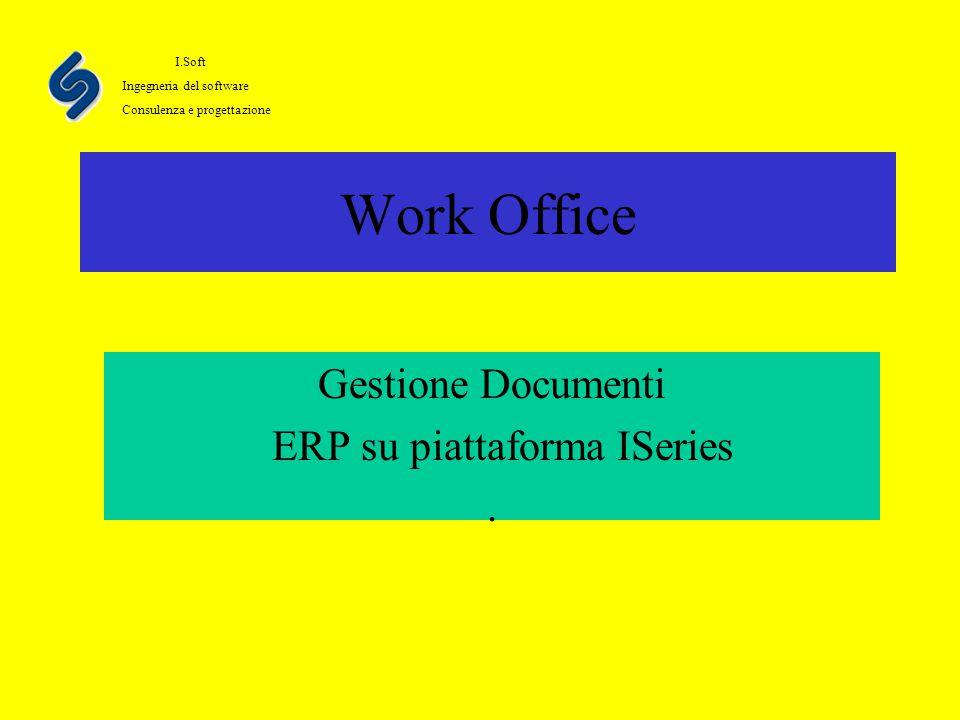 Work Office Gestione Documenti ERP su piattaforma ISeries.