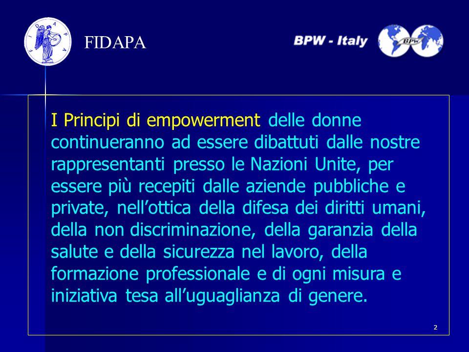 I Principi di empowerment delle donne continueranno ad essere dibattuti dalle nostre rappresentanti presso le Nazioni Unite, per essere più recepiti d