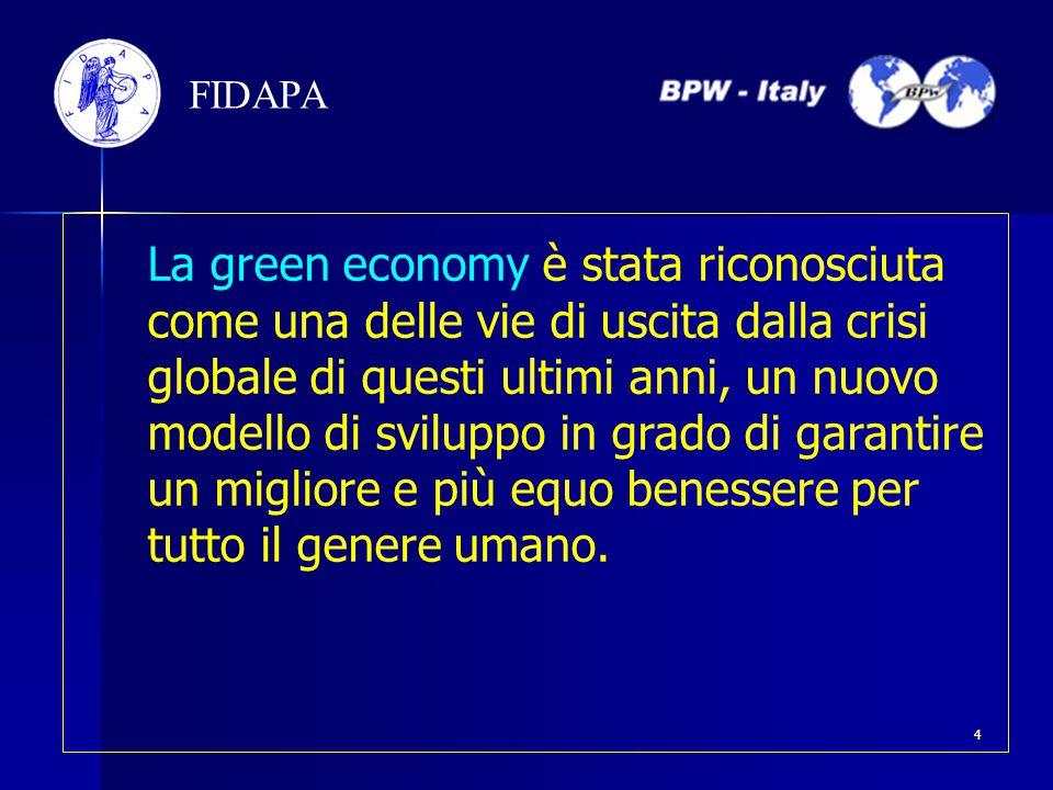 La green economy è stata riconosciuta come una delle vie di uscita dalla crisi globale di questi ultimi anni, un nuovo modello di sviluppo in grado di