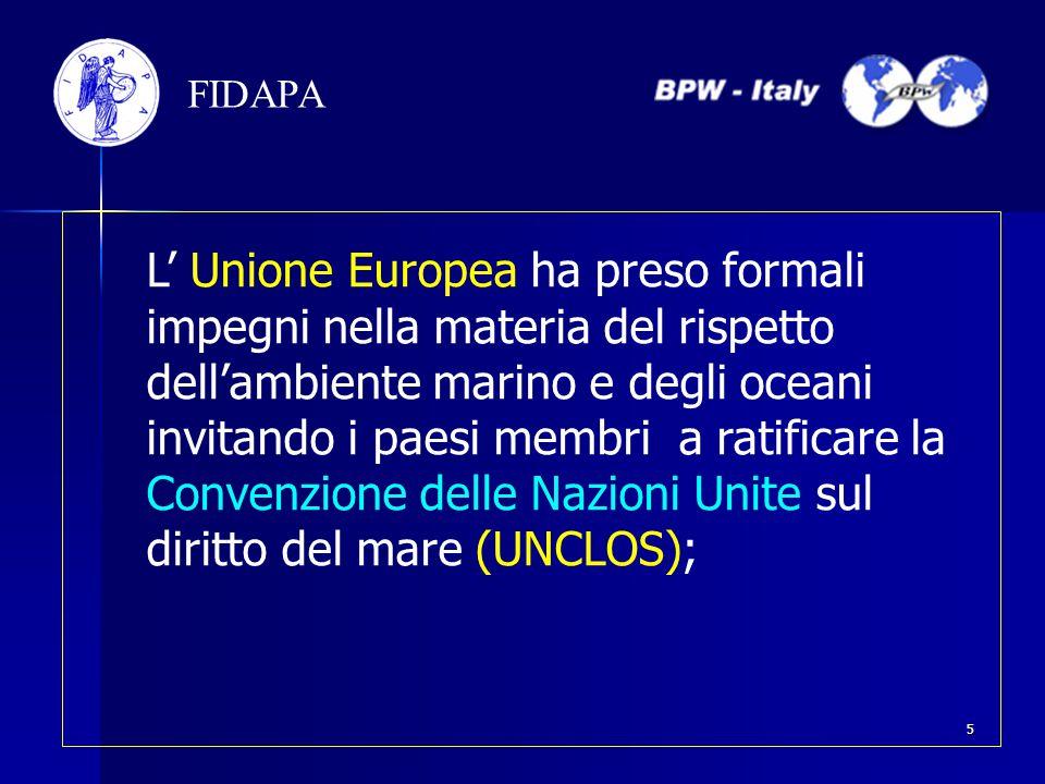 L' Unione Europea ha preso formali impegni nella materia del rispetto dell'ambiente marino e degli oceani invitando i paesi membri a ratificare la Con