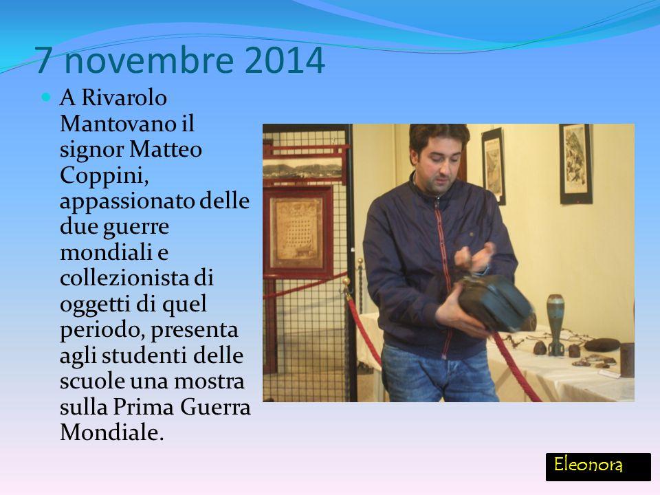 7 novembre 2014 A Rivarolo Mantovano il signor Matteo Coppini, appassionato delle due guerre mondiali e collezionista di oggetti di quel periodo, pres