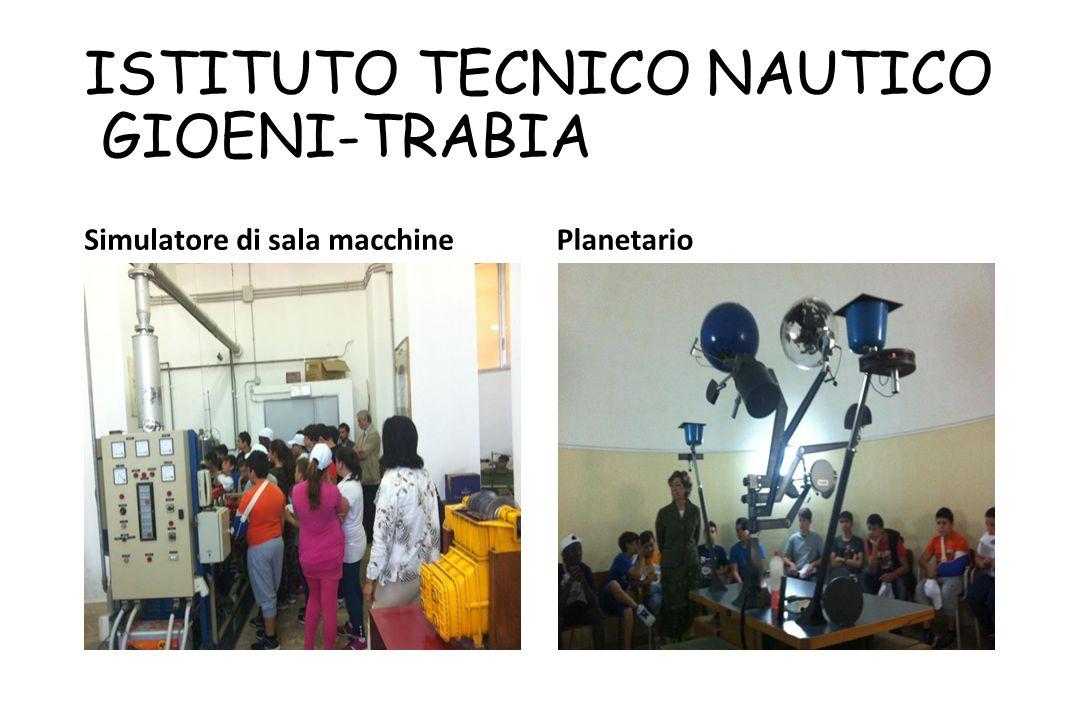ISTITUTO TECNICO NAUTICO GIOENI-TRABIA Simulatore di sala macchinePlanetario