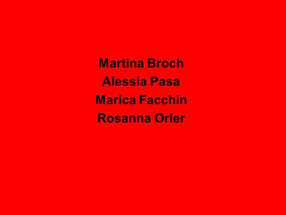 Martina Broch Alessia Pasa Marica Facchin Rosanna Orler