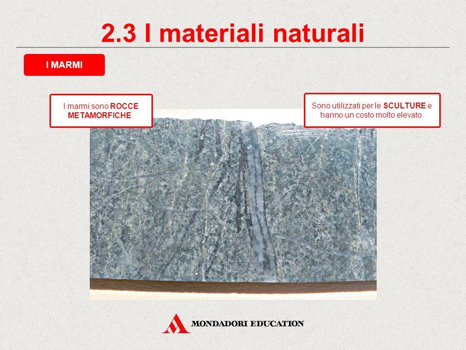 2.2 I materiali naturali I GRANITI Sono utilizzati per: scalini; davanzali; mensole; pavimentazioni; rivestimenti; lastricati stradali.