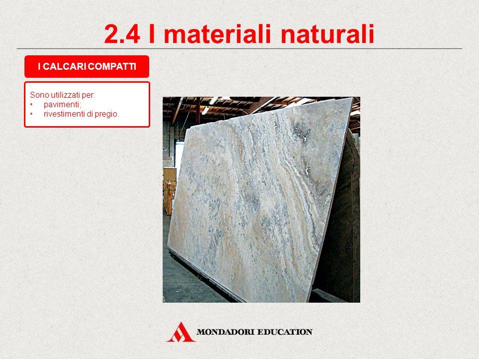 2.3 I materiali naturali Sono utilizzati per le SCULTURE e hanno un costo molto elevato. I marmi sono ROCCE METAMORFICHE. I MARMI