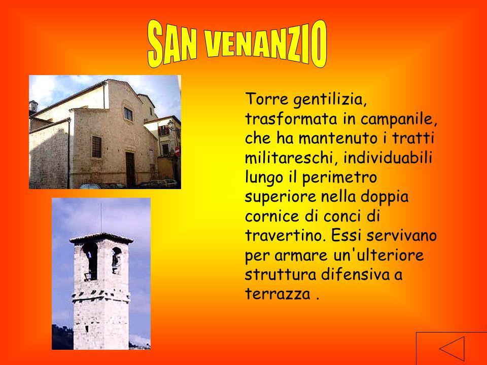 Torre gentilizia, trasformata in campanile, che ha mantenuto i tratti militareschi, individuabili lungo il perimetro superiore nella doppia cornice di conci di travertino.