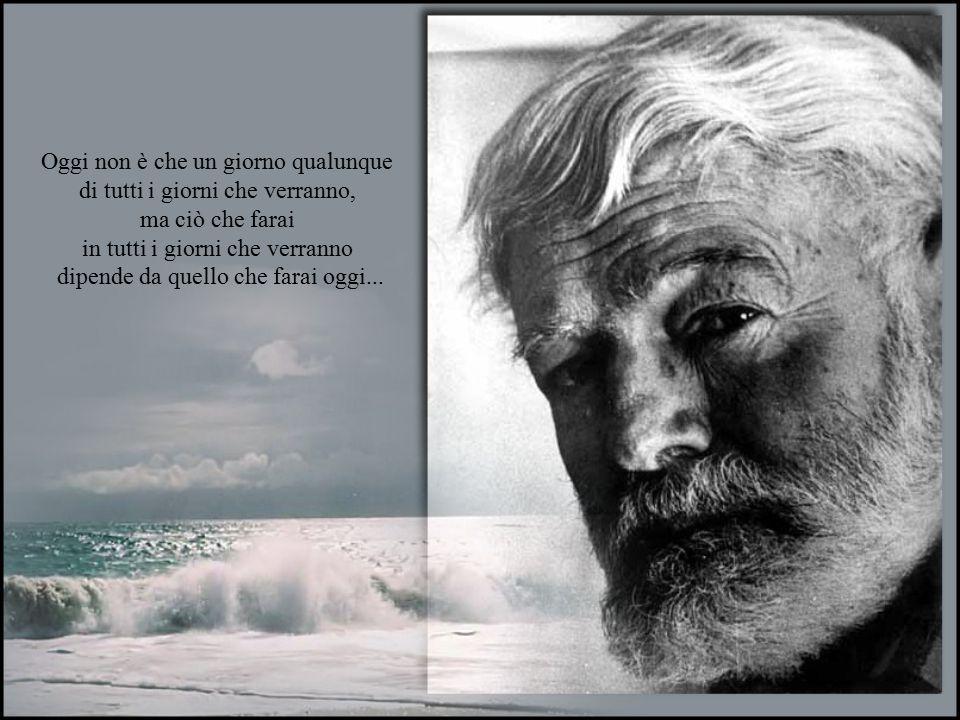 Ernest Hemingway È morale ciò che ti fa sentir bene dopo che l'hai fatto. E' immorale ciò che invece ti fa sentir male.