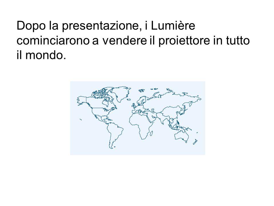 Dopo la presentazione, i Lumière cominciarono a vendere il proiettore in tutto il mondo.
