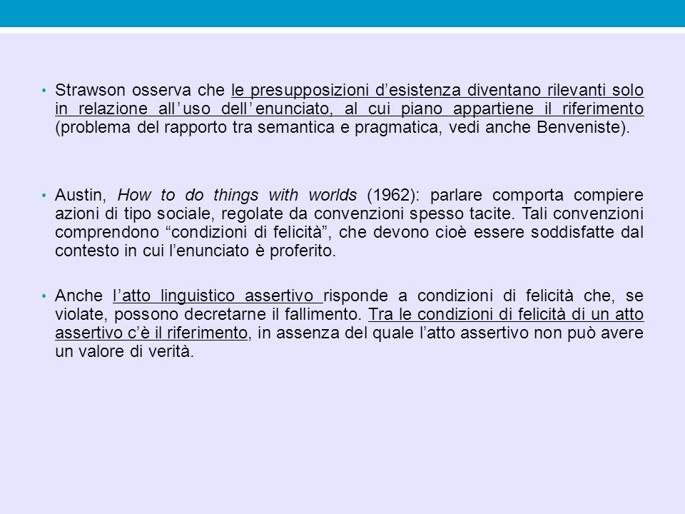 Sviluppo della pragmatica a partire dagli anni settanta del Novecento.