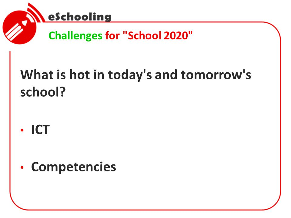 Which solutions for the challenges of School 2020.
